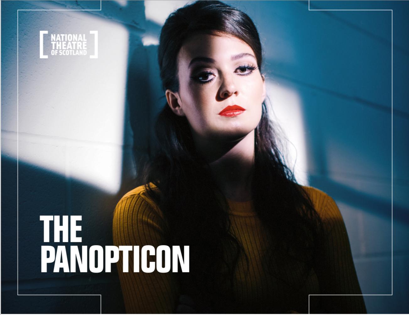 The Panopticon - National Theatre of Scotland